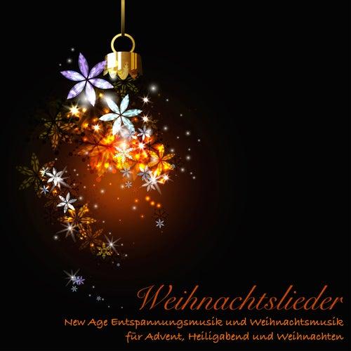 Weihnachtslieder - New Age Entspannungsmusik und Weihnachtsmusik für Advent, Heiligabend und Weihnachten by Weihnachtslieder
