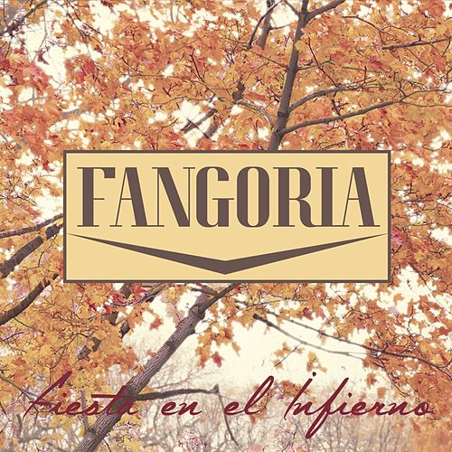 Play & Download Fiesta en el infierno by Fangoria | Napster