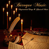 Baroque Music – Inspirational Songs & Classical Music by Classical Music for Meditation Orchestra
