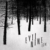 Low by Evil Nine