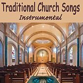 Play & Download Traditional Church Songs - Instrumental by Instrumental Christian Songs | Napster