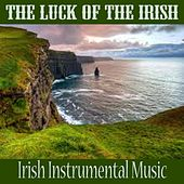The Luck of the Irish - Irish Instrumental Music by Irish Celtic Music