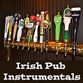 Irish Pub Instrumentals by Irish Celtic Music