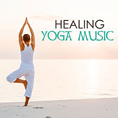 Play & Download Healing Yoga Music - Relaxing Meditation Sounds, Keep Calm & Anxiety Free with Peaceful Soothing Ambient Songs, Relieve Stress and Sleep Well, Practice Oriental Relaxation by Various Artists | Napster