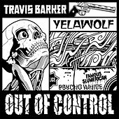 Play & Download Out of Control by Travis Barker | Napster