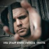 Der Staat gegen Patrick Decker by Various Artists