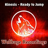Play & Download Ready To Jump by Kinesis | Napster