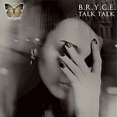 Play & Download Talk Talk by Bryce | Napster