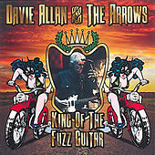Play & Download King of the Fuzz Guitar by Davie Allan & the Arrows | Napster