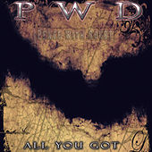 All You Got - Single by P.E.A.C.E.