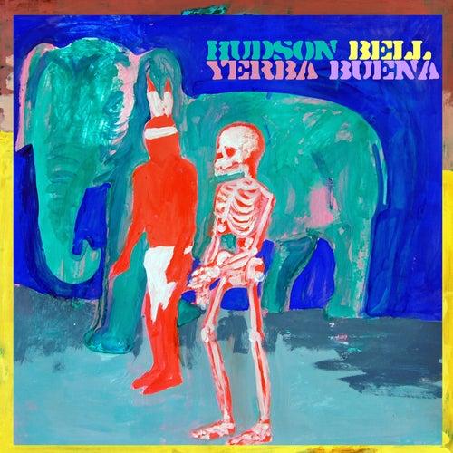 Yerba Buena by Hudson Bell