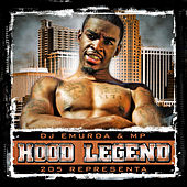205 Hood Legend by DJ Emurda