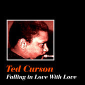 Play & Download Falling in Love with Love by Ted Curson | Napster