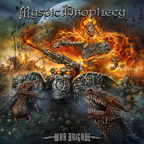 Play & Download War Brigade by Mystic Prophecy | Napster