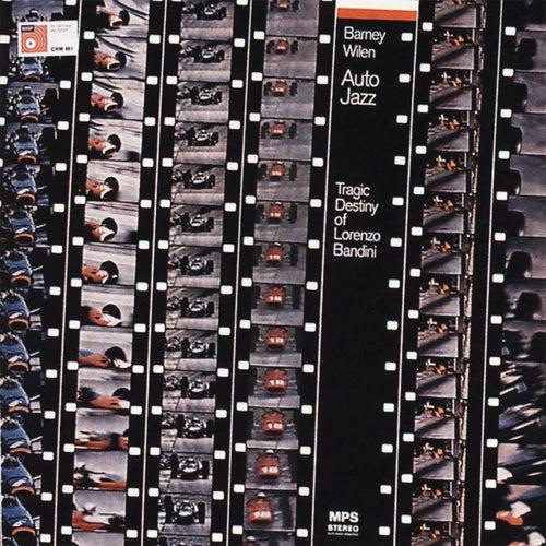 Play & Download Auto Jazz (Tragic Destiny of Lorenzo Bandini) by Barney Wilen | Napster
