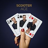 Play & Download Ace by Scooter | Napster