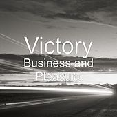 Play & Download Business and Pleasure by Victory | Napster