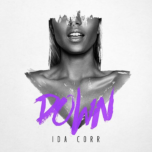 Play & Download Down by Ida Corr | Napster