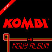 Play & Download Nowy Album by Kombi | Napster
