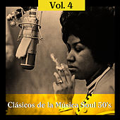 Play & Download Clásicos de la Música Soul 50's, Vol. 4 by Various Artists | Napster