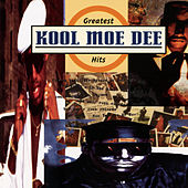 The Greatest Hits by Kool Moe Dee