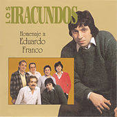 Play & Download Homenaje A Eduardo Franco by Los Iracundos | Napster