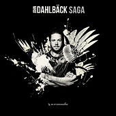 Play & Download Saga by John Dahlbäck | Napster