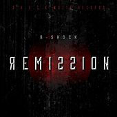 Play & Download Remission by B-Shock  | Napster