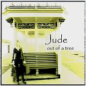 Play & Download Out of a tree by Jude | Napster