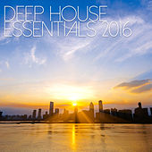 Deep House Essentials 2016 by Various Artists