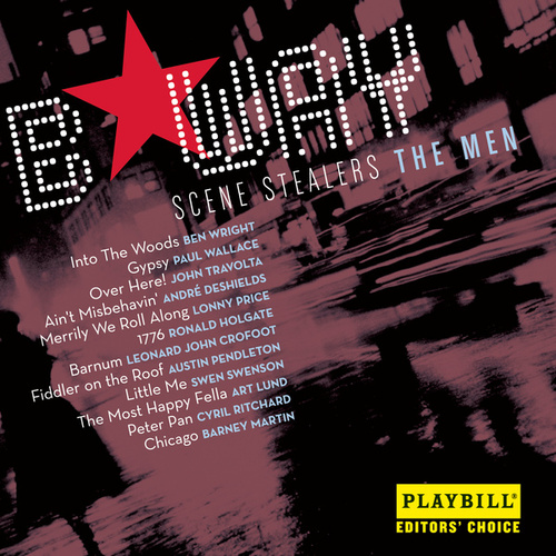 Play & Download Broadway Scene Stealers - The Men by Various Artists | Napster