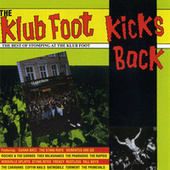 Play & Download The Klub Foot Kicks Back (The Best Of) by Various Artists | Napster
