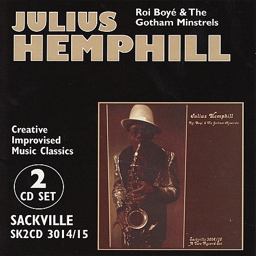 Play & Download Roi Boyé & The Gotham Minstrels by Julius Hemphill | Napster