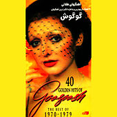 Play & Download 40 Golden Hits Of Googoosh by Googoosh | Napster