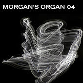 Play & Download Morgan's Organ 04 by Morgan Fisher | Napster