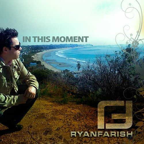 In This Moment - Single by Ryan Farish