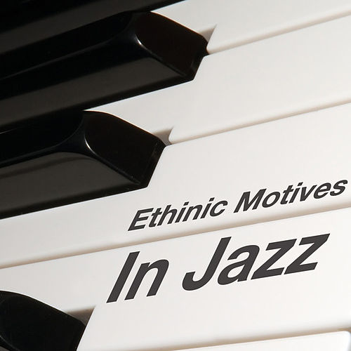 Ethinic Motives In Jazz by Various Artists