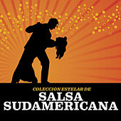 Colección Estelar De Salsa Sudamericana by Various Artists