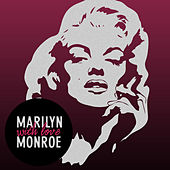 Marilyn Monroe -with Love by Marilyn Monroe