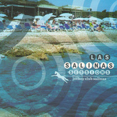 Play & Download Las Salinas Sessions. Jockey Club Salinas by Various Artists | Napster