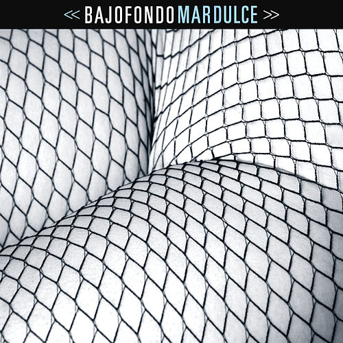 Play & Download Mar Dulce by Bajofondo | Napster