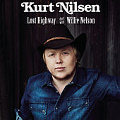 Play & Download Lost Highway by Kurt Nilsen | Napster