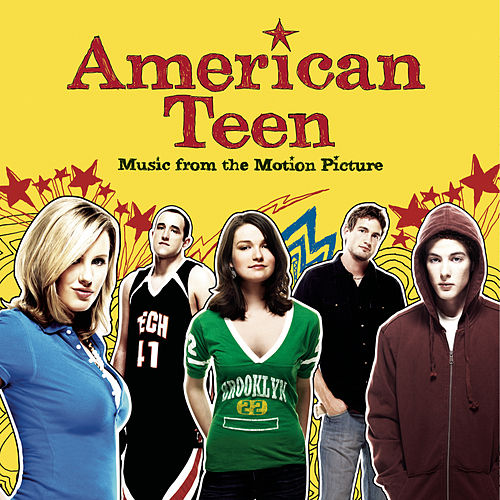 Play & Download American Teen - Music From The Motion Picture by Various Artists | Napster