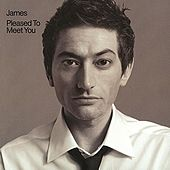 Play & Download Pleased To Meet You by James | Napster