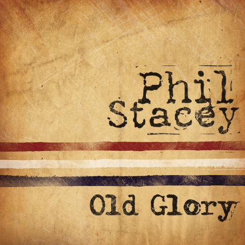 Old Glory by Phil Stacey