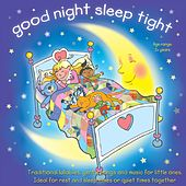 Good Night Sleep Tight by Kidzone
