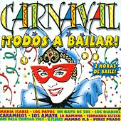 Carnaval: ¡Todos a Bailar! (2 Horas de Baile) by Various Artists