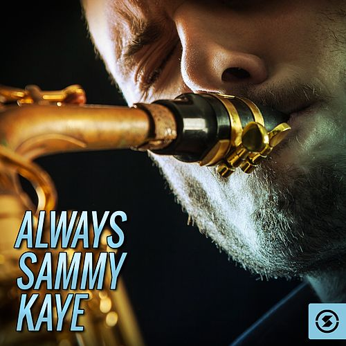 Always by Sammy Kaye