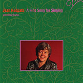Play & Download A Fine Song For Singing by Jean Redpath | Napster