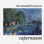 Play & Download Capernaum by The Tannahill Weavers | Napster